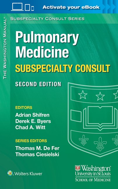 Washington Manual of Pulmonary Medicine SubspecialtyConsult, 2nd ed.