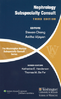 Washington Manual Nephrology Subspecialty Consult,3rd ed.