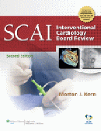 SCAI Interventional Cardiology Board Review,2nd ed.(With Online Access)