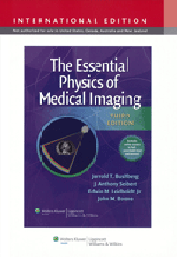 Essential Physics of Medical Imaging, 3rd ed.(Int'l ed)