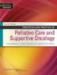 Principles & Practice of Palliative Care & SupportiveOncology, 4th ed.