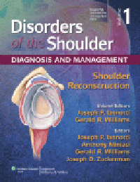 Disorders of Shoulder, 3rd ed.Vol.1: Shoulder Reconstruction (With Online Access)-Diagnosis & Management