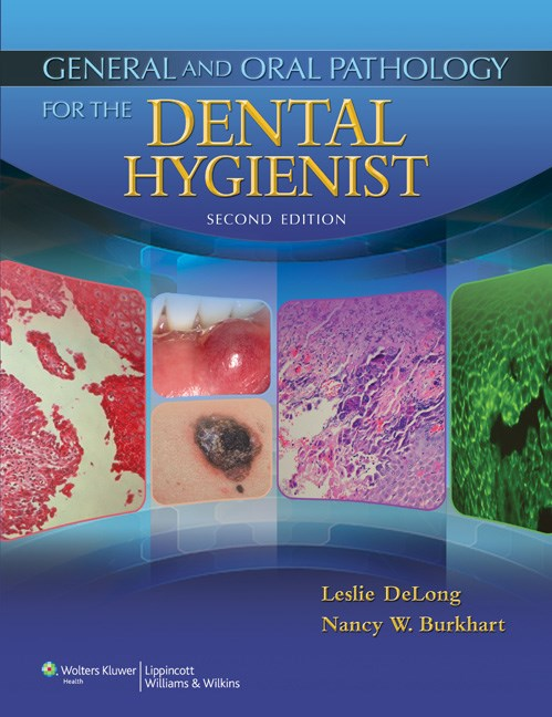 General & Oral Pathology for the Dental Hygienists, 2ndEd.