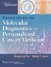 Principles of Molecular Diagnostics & PersonalizedCancer Medicine