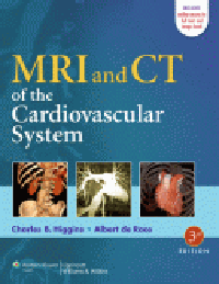 MRI & CT of the Cardiovascular System, 3rd ed.(With Online Access)
