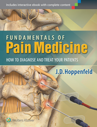 Fundamentals of Pain Medicine- How to Diagnose & Treat Your Patients