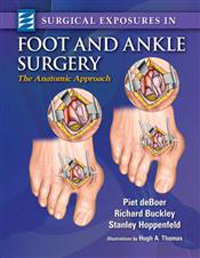 Surgical Exposures in Foot & Ankle Surgery- Anatomic Approach