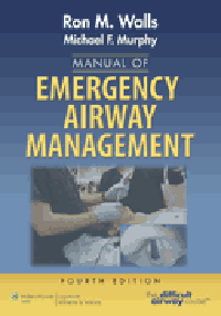 Manual of Emergency Airway Management, 4th ed.