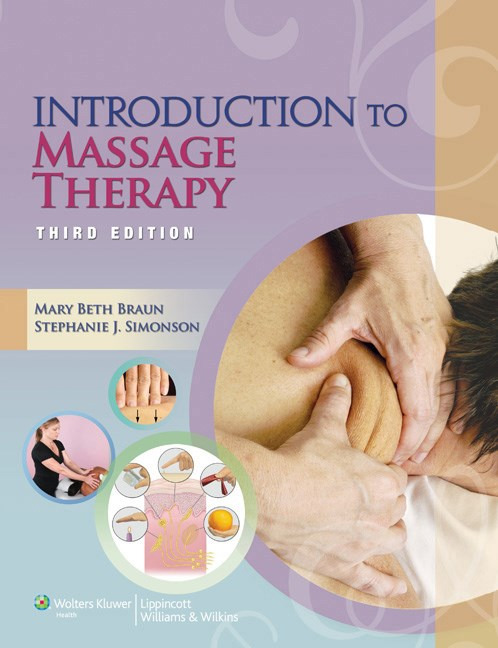 Introduction to Massage Therapy, 3rd ed.(With Online Access)