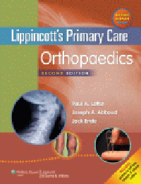 Lippincott's Primary Care Orthopaedics, 2nd ed.(With Online Access)
