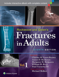 Rockwood & Green's Fractures in Adults, 8th ed.In 2 vols.