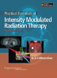 Practical Essentials of Intensity Modulated RadiationTherapy, 3rd ed.