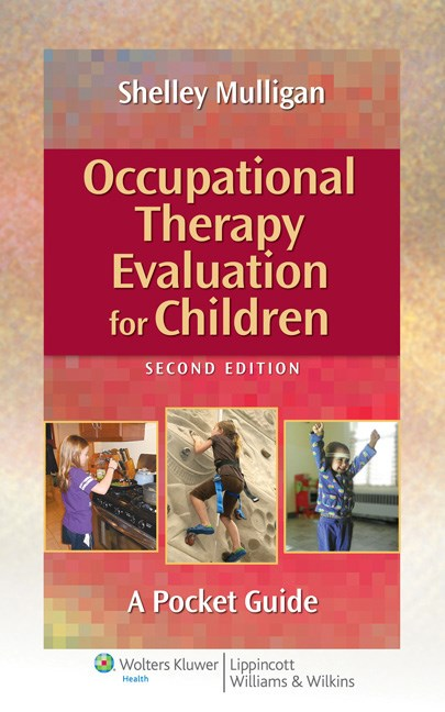 Occupational Therapy Evaluation for Children, 2nd ed.- A Pocket Guide(With Online Access)