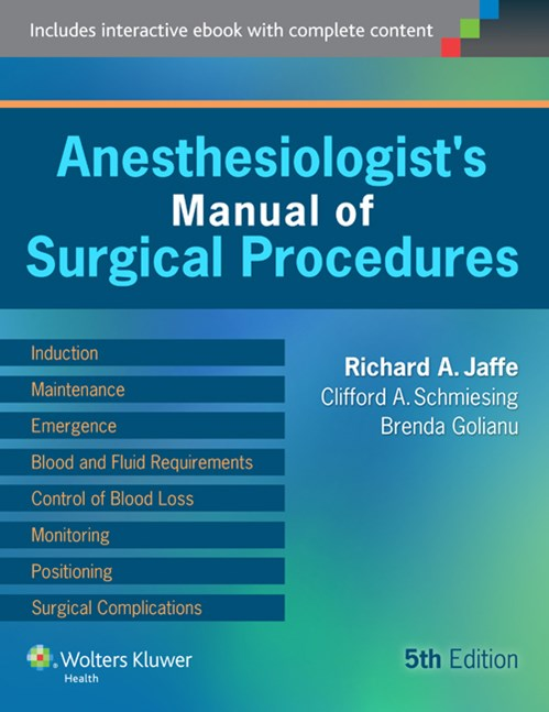 Anesthesiologist's Manual of Surgical Procedures, 5thEd.