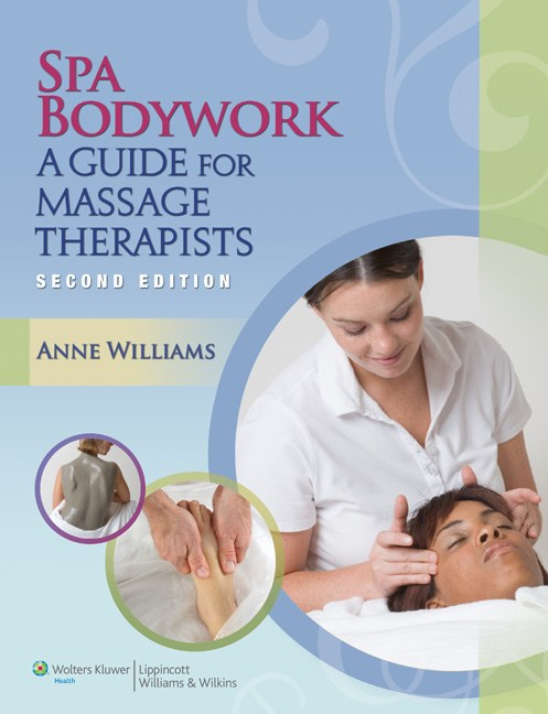 Spa Bodywork, 2nd ed.- A Guide for Massage Therapists