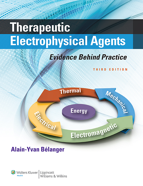 Therapeutic Electrophysical Agents, 3rd ed.- Evidence Behind Practice