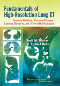 Fundamentals of High-Resolution Lung CT- Common Findings, Common Patterns, Common Diseases, &Differential Diagnosis