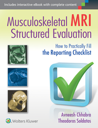 Musculoskeletal MRI Structured Evaluation- How to Practically Fill Reporting Checklist