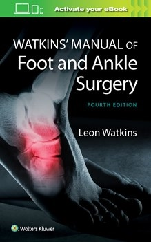 Watkins' Manual of Foot & Ankle Medicine & Surgery,4th ed.