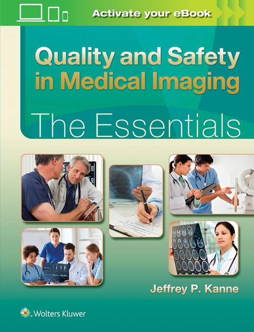 Quality & Safety in Medical Imaging- Essentials