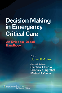 Decision Making in Emergency Critical Care- An Evidence-Based Handbook