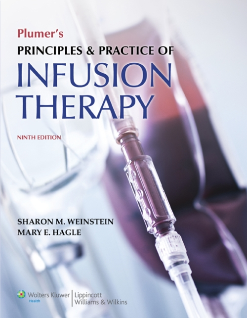 Plumer's Principles & Practice of Infusion Therapy, 9thEd.