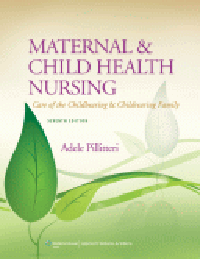 Maternal & Child Health Nursing, 7th ed.(Int'l ed.)- Care of the Childbearing & Childrearing Family(With Online Access)