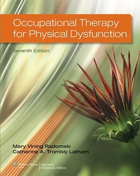 Occupational Therapy for Physical Dysfunction, 7th ed.(Int'l ed.)