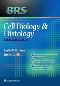 Cell Biology & Histology, 7th ed.(Board Review Series)