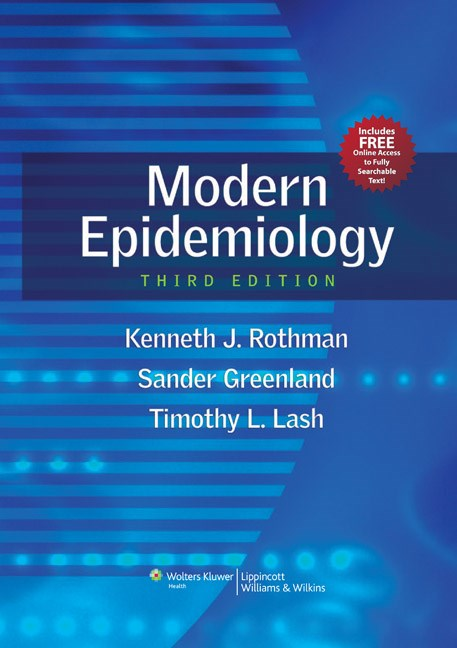 Modern Epidemiology, 3rd ed. Mid-Ccle Revision