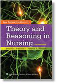 Introduction to Theory & Reasoning in Nursing, 4th ed.