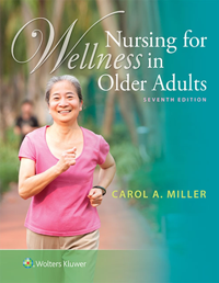 Nursing for Wellness in Older Adults, 7th ed.