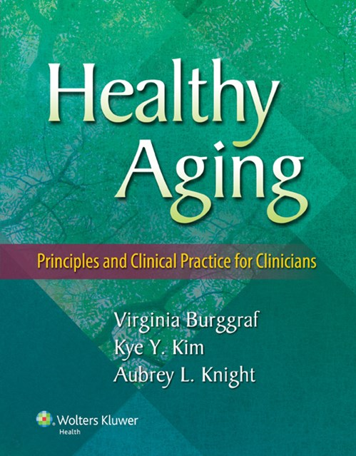 Healthy Aging- Principles & Clinical Practice for Clinicians