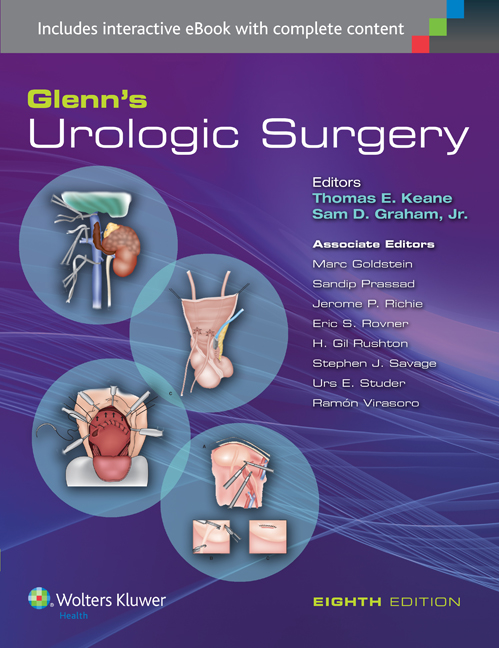Glenn's Urologic Surgery, 8th ed.