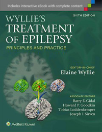 Wyllie's Treatment of Epilepsy, 6th ed.- Principles & Practice