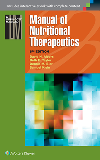 Manual of Nutritional Therapeutics, 6th ed.