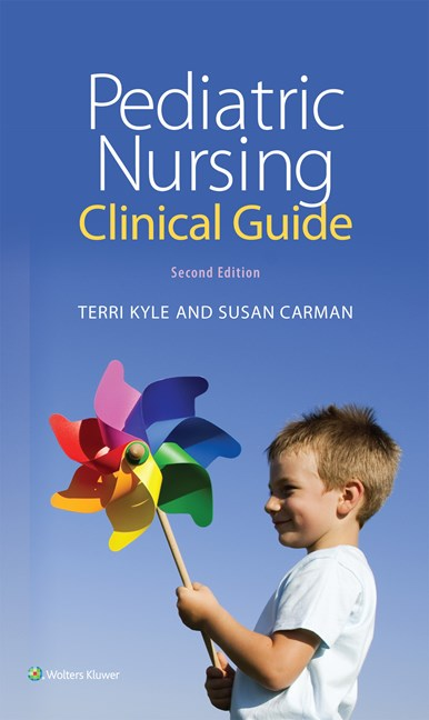 Pediatric Nursing Clinical Guide, 2nd ed.