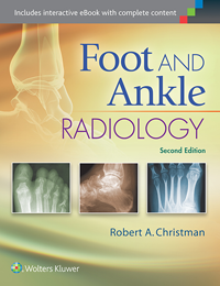Foot & Ankle Radiology, 2nd ed.
