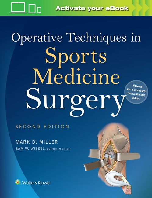Operative Techniques in Sports Medicine Surgery, 2nd ed
