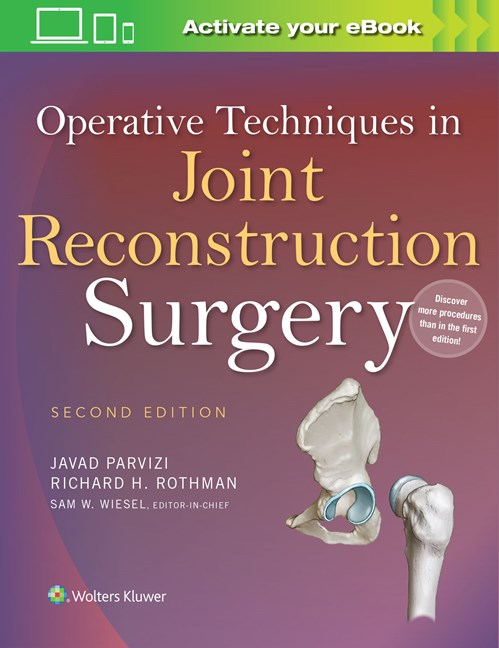 Operative Techniques in Joint Reconstruction Surgery,2nd ed.