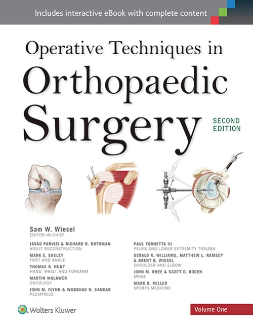 Operative Techniques in Orthopaedic Surgery, 2nd ed.,In 4 vols.