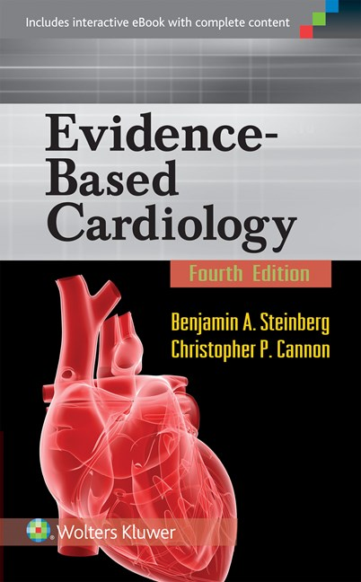 Evidence-Based Cardiology, 4th ed.