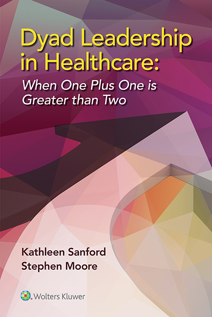 Dyad Leadership in Healthcare- When One Plus One is Greater Than Two