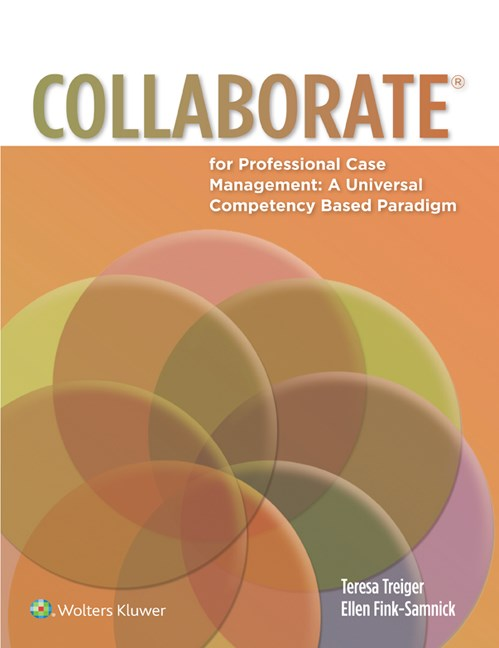Collaborate for Professional Case Management- A Universal Competency-Based Paradigm