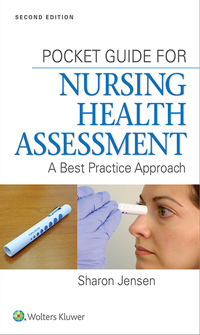 Pocket Guide for Nursing Health Assessment, 2nd ed.- A Best Practice Approach