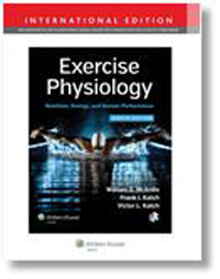Exercise Physiology, 8th ed.(Int'l ed.)- Nutrition, Energy, & Human Performance