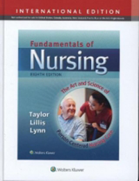 Fundamentals of Nursing, 8th ed.(Int'l ed.)- Art & Science of Person Centered Nursing Care