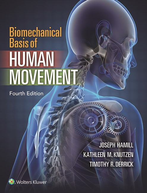 Biomechanical Basis of Human Movement, 4th ed.(Int'lEd.)