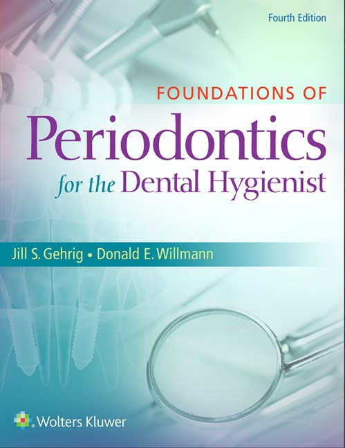 Foundations of Periodontics for the Dental Hygienist,4th ed.
