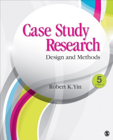 Case Study Research, 5th ed.- Design & Methods